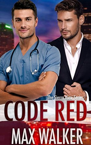 Book Review: Code Red (Sierra View #2) by Max Walker