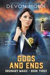 Gods and Ends (Ordinary Magic, #3)