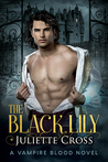 The Black Lily (Vampire Blood, #1)