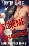 Scheme of Maneuver: A Career Soldier Military Romance