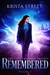 Remembered (The Lost Children Trilogy Book 2)