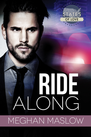 Release Day Review: Ride Along by Meghan Maslow