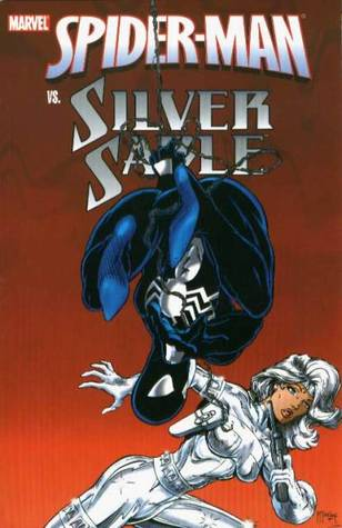 Spider-Man vs. Silver Sable - Volume 1 by Tom DeFalco