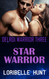 Star Warrior (Delroi Warrior, #3)