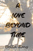 A Love Beyond Time by Bella Emy