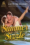 Summer Sizzle: 6 Hotter-than-Hot Romances