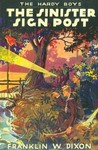 The Sinister Sign Post (Hardy Boys, #15)