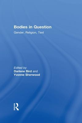 Bodies in Question: Gender, Religion, Text