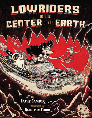 Lowriders to the Center of the Earth (Lowriders in Space, #2)