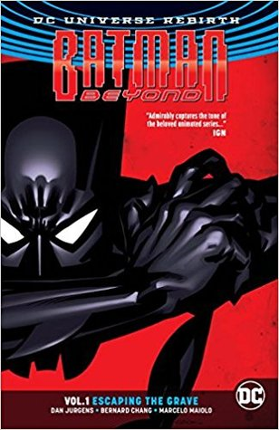 Batman Beyond, Volume 1: Escaping the Grave