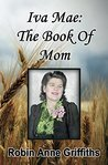 Iva Mae: The Book of Mom