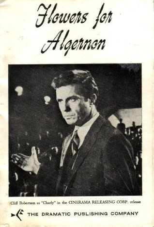 Flowers for Algernon by David      Rogers