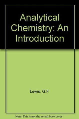 Analytical Chemistry: An Introduction