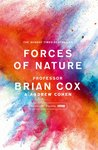 Forces of Nature by Brian Cox