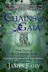 Chains of Gaia by James Fahy