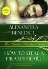 How to Steal a Pirate's Heart by Alexandra Benedict