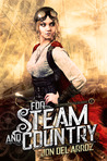 For Steam And Country by Jon Del Arroz