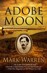 Adobe Moon by Mark Warren