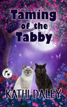 Taming of the Tabby
