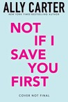 Not If I Save You First