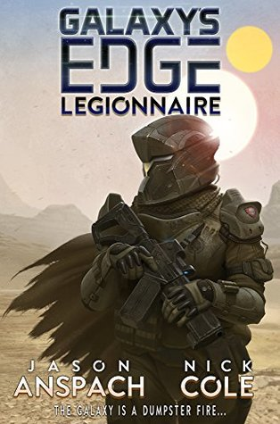 Legionnaire (Galaxy's Edge, #1)