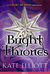 Bright Thrones (Court of Fives #2.5)