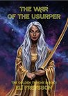 The War of the Usurper by Elí Freysson
