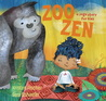 Zoo Zen: A Yoga Story for Kids