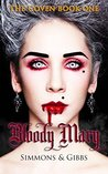Bloody Mary: The ...