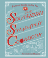 The Southern Sympathy Cookbook: Funeral Foods to Die For