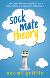 Sock Mate Theory by Naomi  Griffin