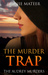The Murder Trap  (The Audre...