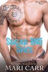 Sugar and Spice (What Women Want, #1)