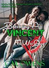 Becoming A Vincent (The Wild Ones, #1)