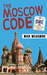 The Moscow Code (A Foreign Affairs Mystery #2)