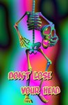 Don't Lose Your Head by Nifty Journals
