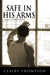 Safe In His Arms (Wicked He...