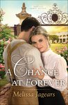 A Chance at Forever (Teaville Moral Society #3)