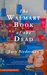 The Walmart Book of the Dead by Lucy Biederman
