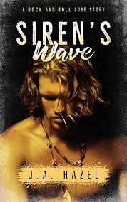 Siren's Wave - A Rock and Roll Love Story
