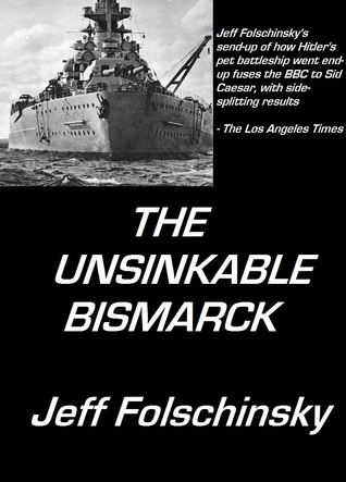 The Unsinkable Bismarck