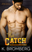 The Catch (The Player Duet Book 2)