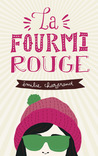 La fourmi rouge by Émilie Chazerand