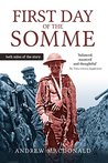First Day of the Somme: both sides of the story