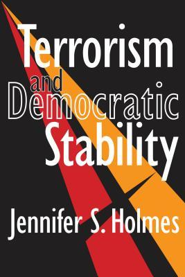Terrorism and Democratic Stability