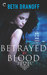 Betrayed by Blood (Mark of the Moon Series, Book 2)