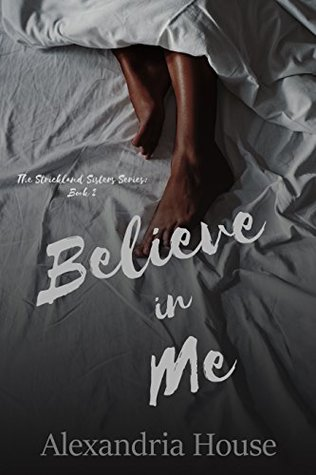 Believe in Me (Strickland Sisters, #2)