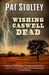 Wishing Caswell Dead by Pat Stoltey