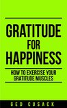 Gratitude for Happiness by Ged Cusack