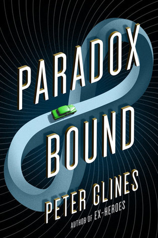 Paradox Bound - Peter Clines